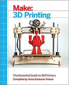 Make: 3D Printing: The Essential Guide to #3D #Printers: http://cartridgesandprinters.com/3d-printers/what-is-3d-printing-the-3d-printing-process/