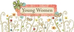 Young Women Border Garden - download LDS printables, object lessons, activity ideas, and teaching tips at Mormon Share.