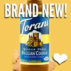 Torani Belgian Cookie Syrup - Sugar Free!  I just received my order today that included this new syrup!  It smells divine!!  I can't wait to try it in the morning!!