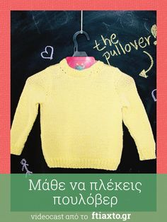 pullover-video Knitting Patterns Free, Baby Knitting, Free Pattern, Crochet Boarders, Crochet Poncho, Sarah Kay, Kids And Parenting, Diy And Crafts, Weaving