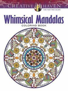 Creative Haven Whimsical Mandalas Coloring Book (Adult Coloring)