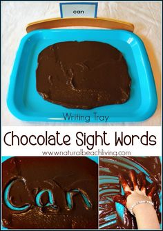 Learn sight words in chocolate! Great multi-sensory idea for learning.