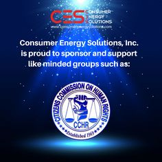 Consumer Energy Solutions Inc. loves to give back and we support like-minded groups! This week we are bringing @CCHRFlorida into the spotlight! The Citizens Commision of Human Rights Florida is a non-profit that exposes psychiatric violations of human rights. CCHR educates Americans about their mental health rights, including the right to informed consent. Questions? Contact them at http://www.cchrflorida.org/  And check us out online too!