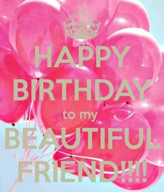 happy-birthday-to-my-beautiful-friend-3.png (600×700)