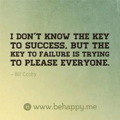 so true! I can't please everyone- so stopping to try!!