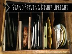 One of our Top 10 Kitchen Organizing Tips....Stand Serving Dishes Upright. Who like getting a dish from the bottom of the stack? NOT me. If you don't have this perfect cabinet I recommend a product to use.