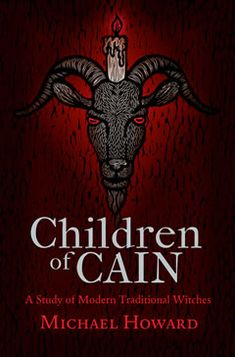 Children of Cain Michael Howard The mid-twentieth century witnessed the birth of popular occultism in the West, including an interest in. Good Books, My Books, Occult Books, Witchcraft Books, Michael Howard, Black History Books, Traditional Witchcraft, Philosophy Books, Carlin