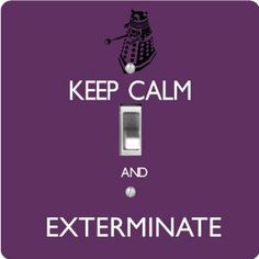 """Rikki KnightTM Keep Calm and Exterminate Purple Color - Single Toggle Light Switch Cover by Rikki Knight. $13.99. For use on Walls (screws not included). 5""""x 5""""x 0.18"""". Glossy Finish. Masonite Hardboard Material. Washable. The Keep Calm and Exterminate Purple Color single toggle light switch cover is made of commercial vibrant quality masonite Hardboard that is cut into 5"""" Square with 1'8"""" thick material. The Beautiful Art Photo Reproduction is printed directly into the switch ..."""