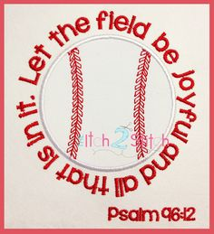 Baseball Psalm Applique And Embroidery Design In by TheItch2Stitch, $4.00