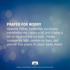 Prayer for worry. Image via We Heart It https://weheartit.com/entry/137908148/via/27031864 #positivethinking
