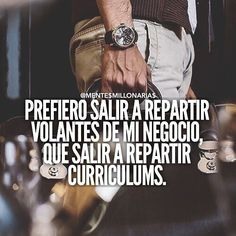 optimista  riqueza  redessociales  empresario   invertir  ventas Spanish Quotes, Personal Development, How To Make Money, Mentor Of The Billion, Motivational Quotes, Inspirational Quotes, Millionaire Quotes, The Ugly Truth, Life Motivation