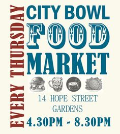 City Bowl Market on Hope Street in Gardens. Weekly evening food market held on Thursdays and Fridays from Beach Tops, Tour Guide, Cape Town, National Geographic, Gourmet Recipes, South Africa, Trip Advisor, Product Launch, Marketing