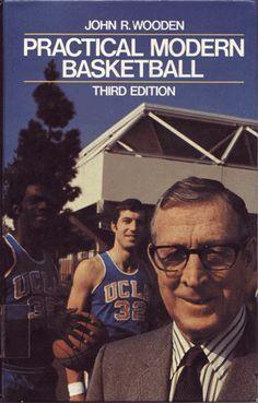 Practical Modern Basketball  by Coach John Wooden