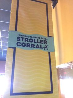 Look for stroller corrals near the entrances to many State Fair buildings and attractions.
