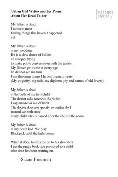 """""""Urban Girl Writes another Poem About Her Dead Father"""" by Siaara Freeman (via Button Poetry)"""