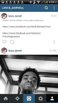 https://www.lance-darnell.tumblr.com/  https://www.pinterest.com/PrinceIngenuous  http://www.linkedin.com/in/lancedarnell/  https://www.twitter.com/Darnell_Lance  https://www.twitter.com/IngenuousPrince  https://www.twitter.com/_LanceDarnell_  https://www.facebook.com/Bank.MoneyPrince  https://www.facebook.com/Diamond.PrinceIngenuous