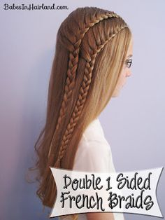 Double 1 Sided (or half) French braids