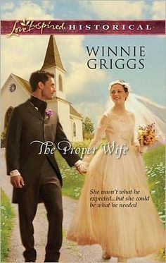 Winnie Griggs - The Proper Wife / #awordfromJoJo #ChristianFiction #CleanRomance #WinnieGriggs