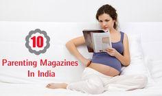 10 Best Parenting Magazines In India #WinatomAddmefastBot