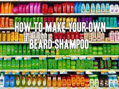 How To Make Beard Shampoo At Home (DIY