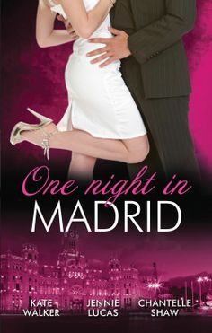Buy One Night In.Madrid - 3 Book Box Set, Volume 4 by Chantelle Shaw, Jennie Lucas, Kate Walker and Read this Book on Kobo's Free Apps. Discover Kobo's Vast Collection of Ebooks and Audiobooks Today - Over 4 Million Titles! Kate Walker, Romance Books, First Night, Madrid, Ebooks, Bride, Billionaire, Free Apps, Audiobooks