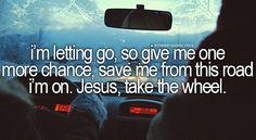 Carrie Underwood - Jesus, Take The Wheel song lyrics, song quotes, songs, music lyrics, music quotes,