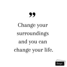 @smplsweden posted to Instagram: Change your surroundings and you can change your life.  #change #changeforgood #health #organize #ordningochreda #rensa #städa #flytta #healthyliving  #declutter #organized #organizing #quote #healthychoices #transformation