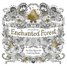 Enchanted Forest: An Inky Quest & Coloring Book by Johanna Basford – BRIARWOOD