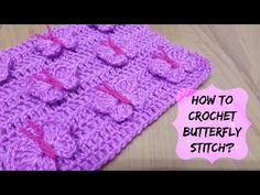 How To Crochet Butterfly Stitch - Tutorial - Page 2 of 2 - ilove-crochet