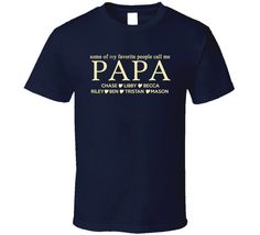 Papa T Shirt With Grandkids Names Custom Papa T Shirt personalized Fathers day T Shirt Birthday gift T shirt tee shirt for him grandfather by OriginalJamesTees on Etsy https://www.etsy.com/listing/226005351/papa-t-shirt-with-grandkids-names-custom