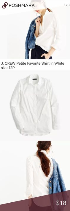 """J. Crew Petite Favorite Shirt in White 12P J. Crew Petite Favorite Shirt in White. First 3 pictures are form J. Crew. NO rips, holes, stains or missing buttons. Laundered, clean and ready to ship.  Size on tag: 12P Approximately: 18.5"""" from armpit to armpit 23.5"""" from shoulder to cuff 27"""" length Here's more info. from J. Crew: Product Details  A tailored button-down shirt that's as classic as it is comfortable in flattering stretch cotton. We feel pretty confident that it will become your…"""