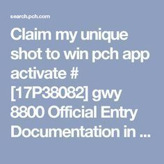 Claim my unique shot to win pch app activate # gwy 8800 Official Entry Documentation in funds authorized I Jesus Macias accept and claim my prize entry number award Giveaway number 8800 Lotto Winning Numbers, Lotto Numbers, Instant Win Sweepstakes, Online Sweepstakes, 10 Million Dollars, Promotion Card, Win For Life, Winner Announcement, Publisher Clearing House