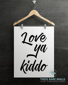 Love Ya Kiddo Printable Wall Art - These Bare Walls   Boys Bedroom Decor   Boys Bedroom Printable   Kiddo Print   Kiddo Quote   Love Ya Printable   Boys Nursery Printable
