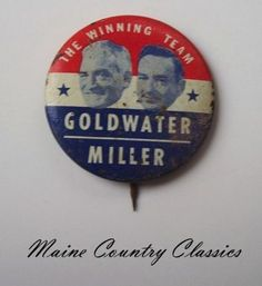 Old President Campaign Pinback Button Goldwater Miller | eBay
