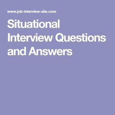 10 great situational interview questions to identify the best job candidate job hunt help pinterest situational interview questions and job interviews