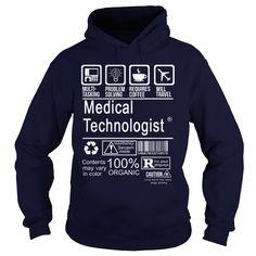 MEDICAL TECHNOLOGIST T-Shirts, Hoodies. GET IT ==►…
