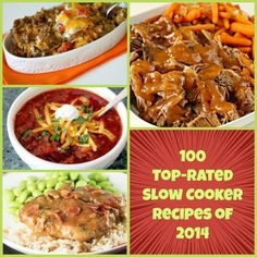 Find all of our reader's favorite recipes from 2014 together on one page, with our collection, Best of the Best in 2014 Our 100 Top Recipes of The Year. In this collection, you'll find our readers' favorite slow cooker recipes for irresistible year-round cooking and delicious recipes for all sorts of meals. We've included slow cooker chicken dishes, beef recipes for the slow cooker, pork and fish dishes, slow cooker soups, and even some tasty desserts you can make in the slow cooker.