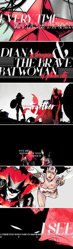 Wonder Woman + Batwoman: Diana, i need you to trust me.