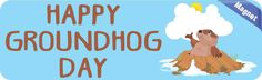 10in x 3in Blue Happy Groundhog Day Magnet Magnetic Holiday Bumper Magnets