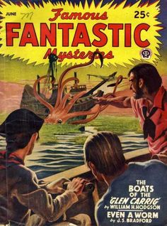 Lawrence Sterne Stevens, The Boats of the Glen Carrig by William Hope Hodgson, Famous Fantastic Mysteries Science Fiction, Pulp Fiction, Sci Fi Comics, Creepy Pictures, Pulp Magazine, Vintage Horror, Fantasy Illustration, Pulp Art, Weird World