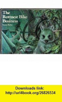 The Rottnest Bike Business (9780195542974) Susan Burke, Betty Greehatch, Graeme Base , ISBN-10: 0195542975  , ISBN-13: 978-0195542974 ,  , tutorials , pdf , ebook , torrent , downloads , rapidshare , filesonic , hotfile , megaupload , fileserve
