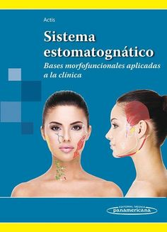 Sistema estomatognático: bases morfofuncionales aplicadas a la clínica. http://www.medicapanamericana.com/materialesComplementarios/Actisest/visor.aspx http://kmelot.biblioteca.udc.es/record=b1524000~S12*gag
