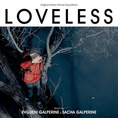 Varèse Sarabande will release the LOVELESS – Original Motion Picture Soundtrack on November 10, 2017. The album features the original score composed by Evgueni and Sacha Galperine (THE WIZARD OF LIES, THE PAST).  LOVELESS is directed by Andrey Zvyagintsev (LEVIATHAN) and won the award for Best Film at the BFI London Film Festival and the Jury Prize at the Cannes Film Festival.