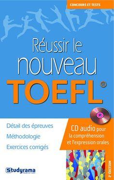 Réussir le nouveau TOEFL  (Avec 1 CD audio)