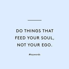 Good morning everyone! Always keep in mind!! #toystyle #roywords #feedyoursoull
