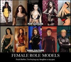 Female Role Models ... in #Pop Culture and in #Geek Culture. Forget Barbie. I'm buyin my daughter a ray-gun.