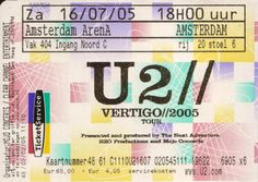 Ticket U2 Vertigo tour, Amsterdam Arena, Holland, July 16th 2005. The first time my sister and I got 3 out of 3 U2 concerts in Holland! My U2 concert Nr. 10