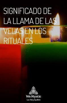 Significado De La Llama De Las Velas En Los Rituales Wemystic Significado De Las Velas Velas Rituales Con Velas