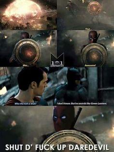Yeah shut up Daredevil!