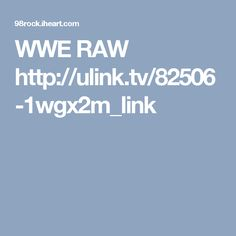 WWE RAW   http://ulink.tv/82506-1wgx2m_link